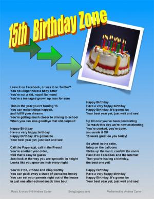 Lyric sheet for 15th birthday song for a boy, 15th Birthday Zone