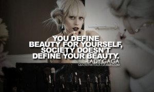 Lady Gaga Lady GaGa Quotes