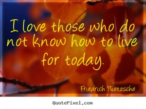 Friedrich Nietzsche Quotes Religion Love