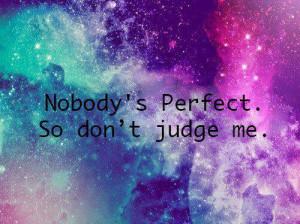 don t judge me quotes caption don t judge me