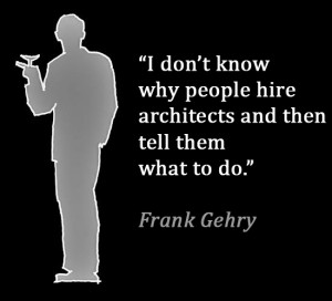 Architect Frank Gehry quote