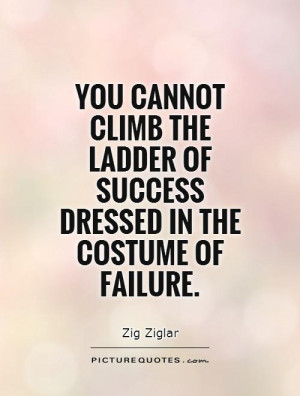 Ladder Of Success Quotes Picture quote. success quotes