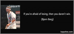 Afraid of Losing You Quotes