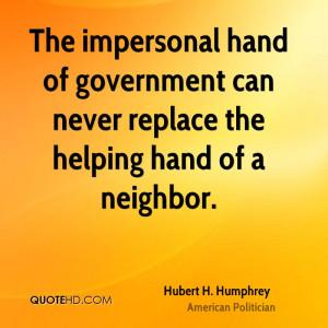 Hubert H. Humphrey Government Quotes