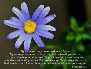 My message is connected to getting in touch with your heart