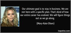 More Mary-Kate Olsen Quotes