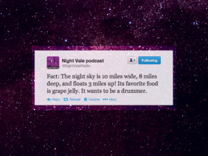 Welcome to Night Vale Night Vale quote