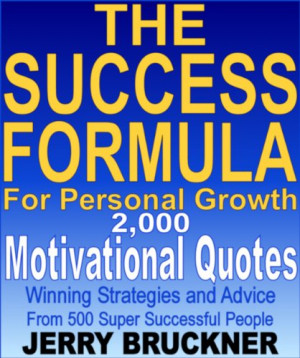 Formula For Personal Growth: 2,000 Motivational Quotes, Winning ...