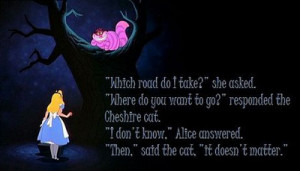 ... enjoy quotations by the Cheshire Cat and benefit from feline wisdom