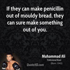 ... make penicillin out of mouldy bread, they can sure make something out