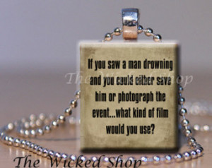 ... ....photography sassy quote - Free Silver Plated Ball Chain (PHOTO4