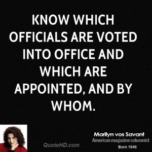 Know which officials are voted into office and which are appointed ...