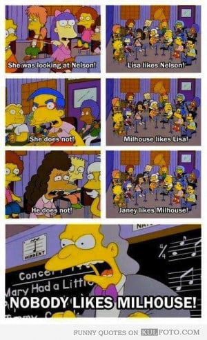 Since everyone is posting Simpsons quotes