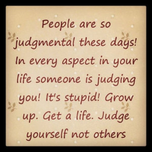 judgemental #stop #judging #life