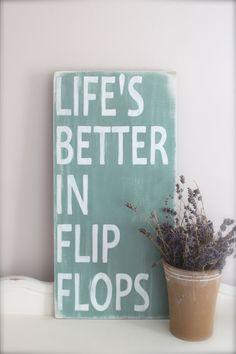 Beach Quote, Wall Art, Custom Wood Sign, Life's Better in Flip Flops ...