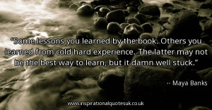 learning the hard way quotes