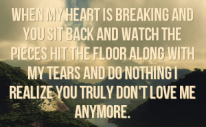 ... with my tears and do nothing i realize you truly don t love me anymore