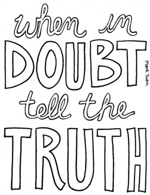 When in Doubt Tell The Truth by crazy-fae