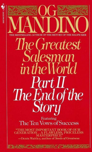 ... Salesman in the World, Part 2: The End of the Story by Og Mandino