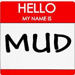 my_name_is_mud_tee.jpg?height=250&width=250&padToSquare=true