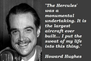 Howard hughes famous quotes 5