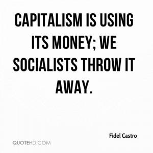 Fidel Castro Money Quotes