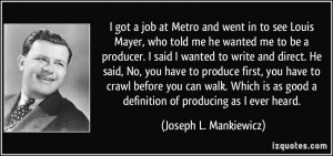 More Joseph L. Mankiewicz Quotes