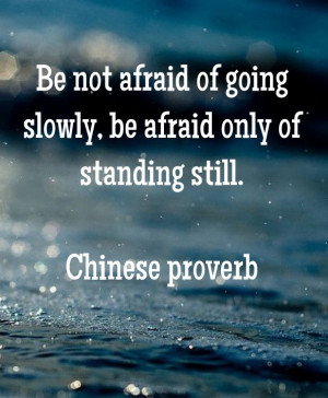 ... -of-standing-still-chinese-proverb-daily-quotes-sayings-pictures.jpg