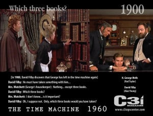"""... would you have taken?"""" – The Time Machine – Movie Quote, 1960"""