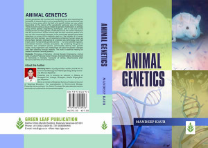 Animal Genetics by Mandeep Kaur HB PP 282 pp Price Rs 1375