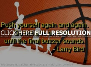 basketball, quotes, sayings, larry bird, motivation, sports, quote
