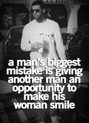 mans biggest mistake drake quote