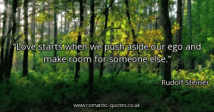 love-starts-when-we-push-aside-our-ego-and-make-room-for-someone-else ...