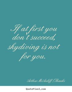 skydiving quotes google search more skydiving quotes google search
