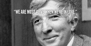 quote-John-Updike-we-are-most-alive-when-were-in-39813