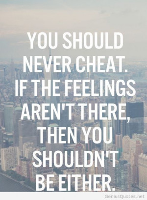 You should never cheat quotes
