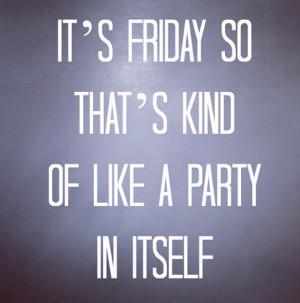 Oh yeah - Friday fun!