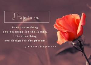 Jim rohn happiness quote
