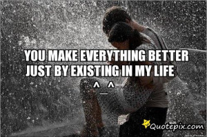 Your my Everything Quotes For Him You Are my Everything Quotes