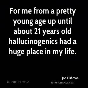 Jon Fishman Age Quotes