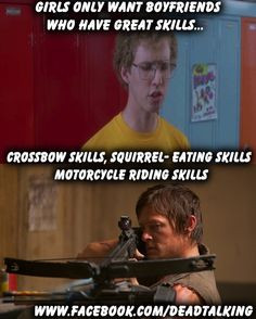SKILLS ~ The Walking Dead #TWD Napoleon dynamite and TWD =amazement