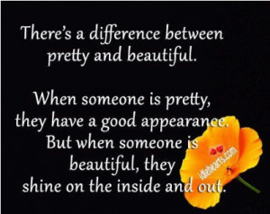 Daily, There's a difference between pretty and beautiful: Quote ...