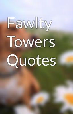 Towers Quotes Quotesgram