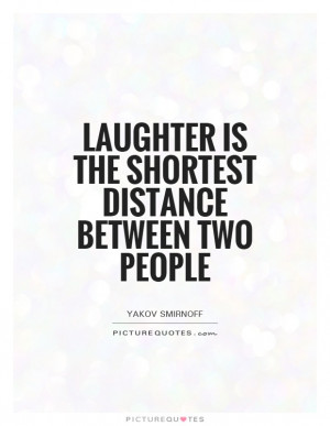 Laughter Quotes Distance Quotes Yakov Smirnoff Quotes