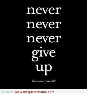 Never give up failure quote