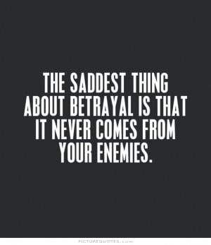 Sad Quotes About Love And Betrayal : Related Keywords & Suggestions for Betrayed