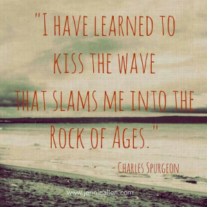 Rock of Ages cleft for me- my favorite quote of all time.