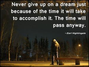 ... , inspirational, advice, motivational, encouraging, Earl Nightingale