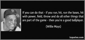 More Willie Mays Quotes