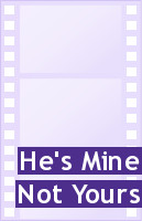 Hes Mine Not Yours Quotes